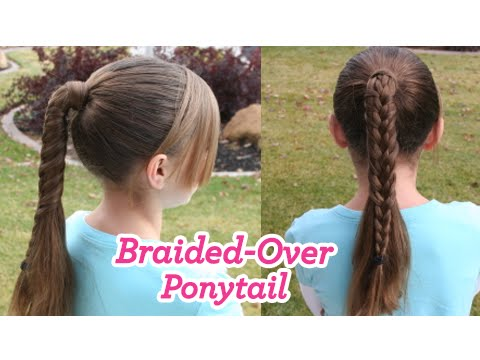 Braided-Over Ponytail | Cute Girls Hairstyles,