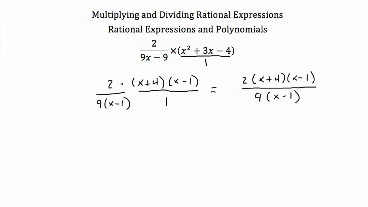 worksheet Rational Equations Worksheet multiplying and dividing rational expressions homework help do hey dudes i have just completed one week of my high school am getting a bit tensed about addingsubtractingmultiplydivid