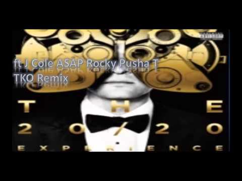 Justin Timberlake ft J Cole ASAP Rocky Pusha T   TKO Remix