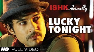 Lucky Tonight - Ishk Actually Full HD Music Video
