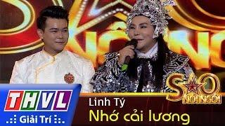 THVL | Sao nối ngôi - Tập 1: Nhớ cải lương - Linh Tý