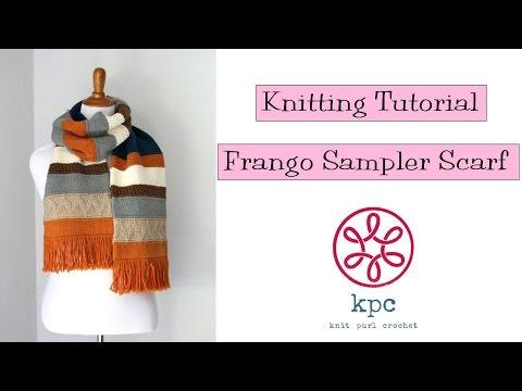 Knitting Tutorial - Frango Sampler Scarf
