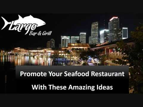Promote Your Seafood Restaurant With These Amazing Ideas
