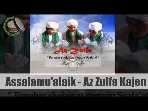 Rebana Az Zulfa Kajen - Assalamu'alaik