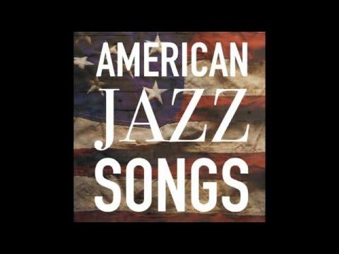 American Jazz Songs - Best of Jazz Hits