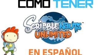 Como Tener ScribbleNauts Unlimited En Español (Link De