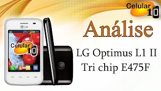Análise: LG Optimus L1 II Tri Chip E475F ( Celular10