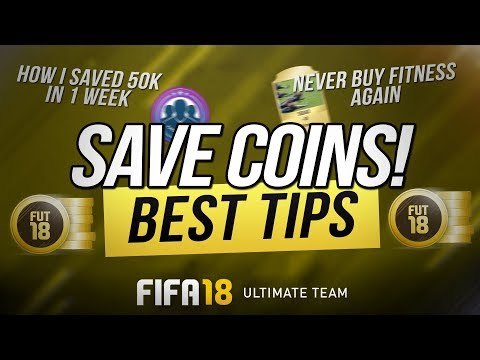 FIFA 18 Saving Coins Tips - Save Up For A New Team