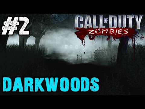 Darkwoods Ep.2 - Call of Duty Zombies | Custom Zombie Maps (CoD Zombies)
