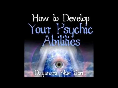 How to Identify and Develop your Psychic Abilities Training Meditation Exercises