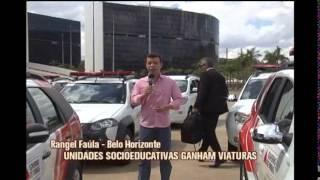Unidades socioeducativas de Minas recebem viaturas na Cidade Administrativa