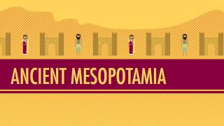 CrashCourse: Mesopotamia