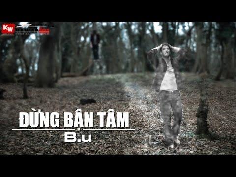 Đừng Bận Tâm - B.u [ Video Lyrics ]