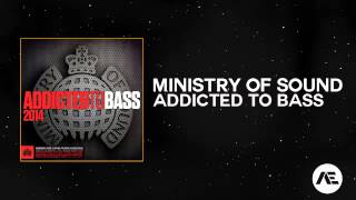 Ministry Of Sound Addicted To Bass 2014 (Minimix)