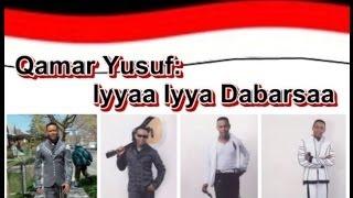 Qamar Yusuf: Iyyaa Iyya Dabarsaa