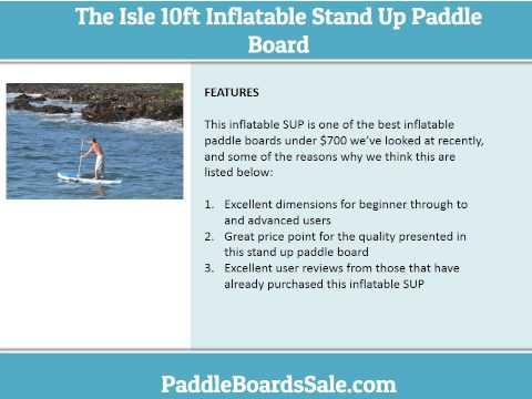 The Isle 10ft Inflatable Stand Up Paddle Board – Video Review
