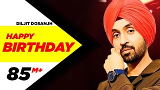 Happy Birthday | Disco Singh | Diljit Dosanjh | Surveen Chawla