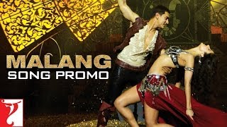 Malang - Song Promo - DHOOM 3