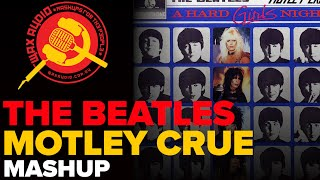 A Hard Girls' Night: The Beatles + Motley Crue