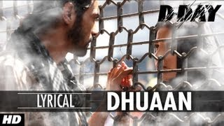 Dhuaan - Witih Lyrics - D Day
