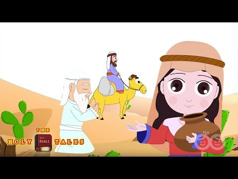 Isaac and Rebekah - Bible Stories For Children