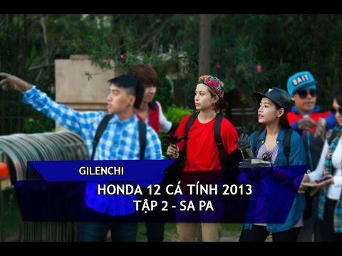 [Gilenchi CUT] Honda 12 cá tính 2013   Tập 2   Sa Pa
