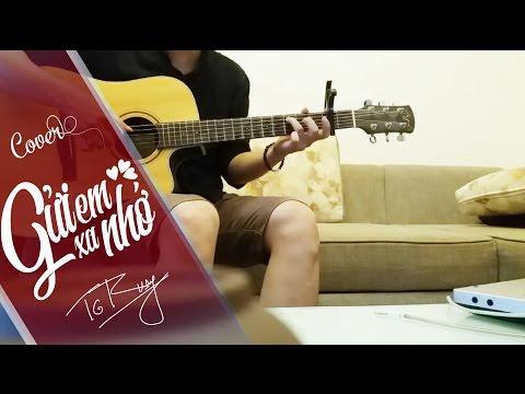 Gửi Anh Xa Nhớ | Bích Phương [Version Nam] | Guitar cover by Trung