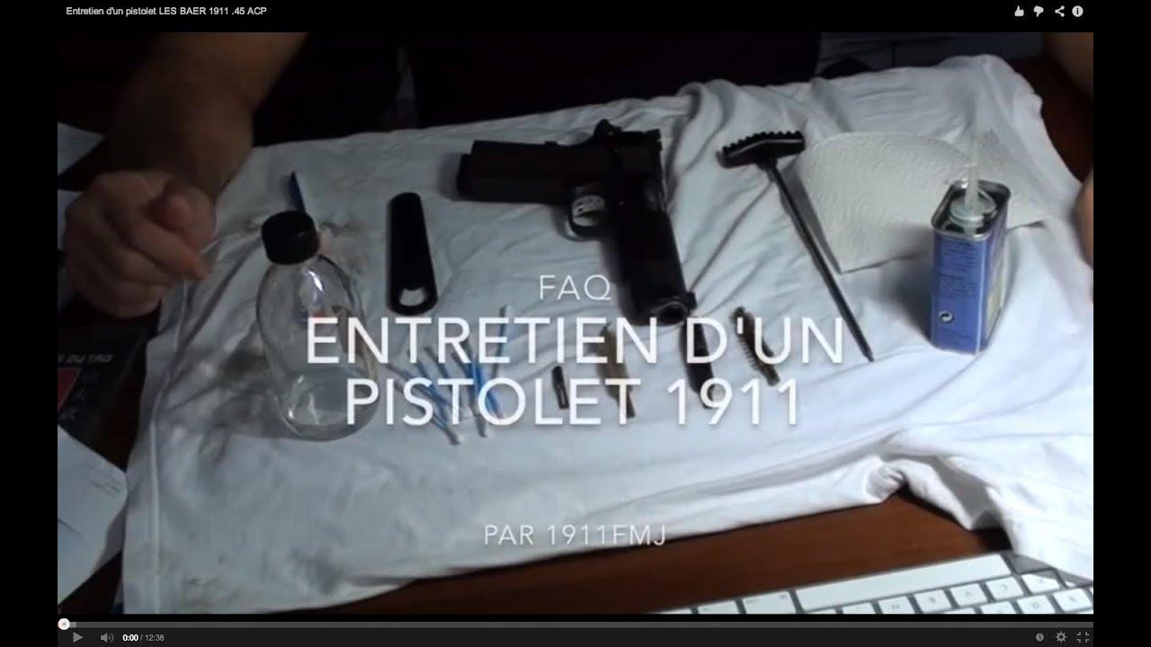 Entretien d 39 un pistolet les baer 1911 45 acp youtube - Entretien d un citronnier ...