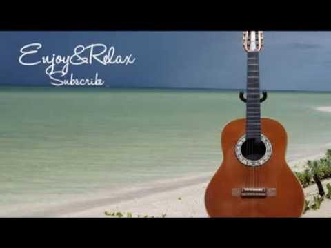 Beautiful Healing Long Time Relaxing Music Spanish Guitar (for a romantic night)