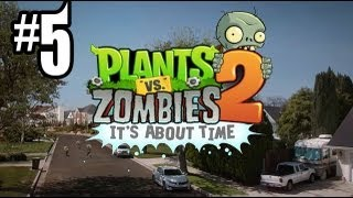 Plants Vs. Zombies 2 Gameplay Walkthrough Part 5