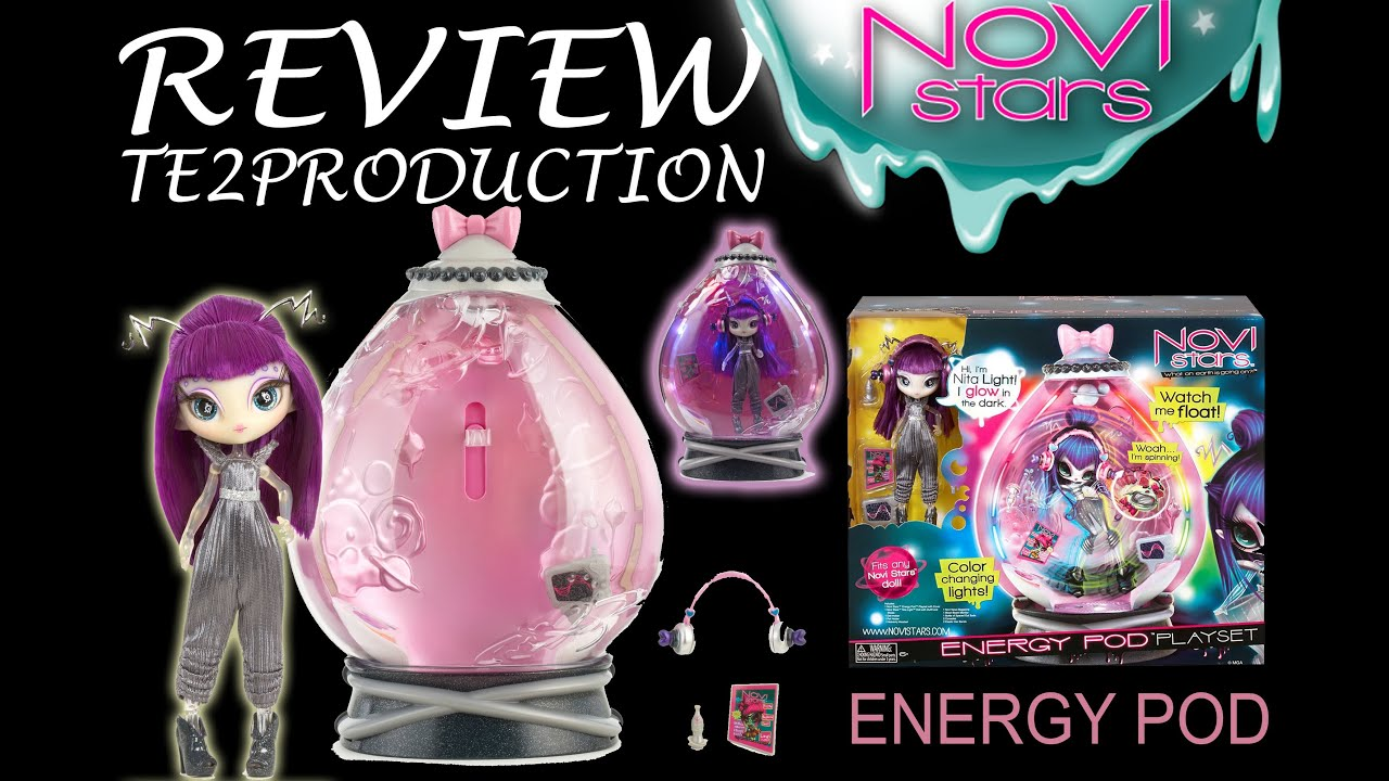 Review Novi Stars Playset Energy Pod Avec Nita Light Youtube