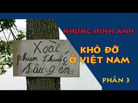 Những hình ảnh khó đỡ bá đạo chỉ có ở Việt Nam- Phần 3 😡