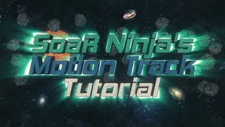 FaZe Ninja's Motion Track Tutorial By Ninja