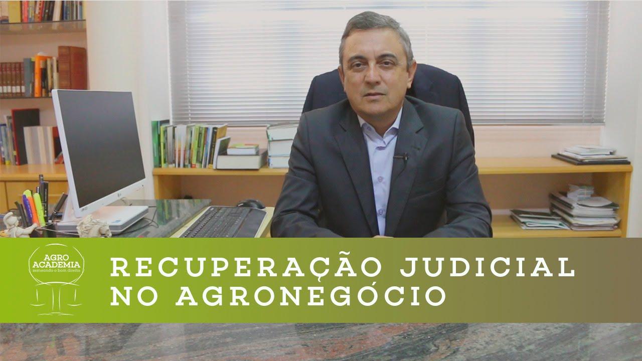 Recuperação Judicial no Agronegócio