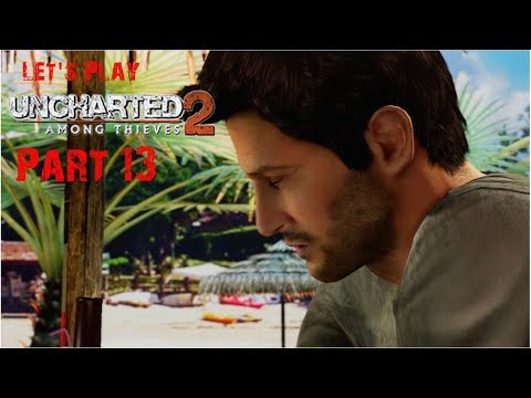 Let's Play Uncharted 2: Among Thieves - Part 13: Eine Zugfahrt die ist lustig... (german)