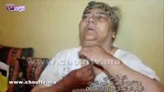 بعد حنان سيدة مصابة بالسرطان في الحنجرة تناشد أصحاب القلوبة الرحيمة فينك أوزير الصحة | حالة خاصة