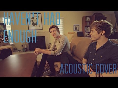 Haven't Had Enough - Marianas Trench (Third & Fifth Cover)
