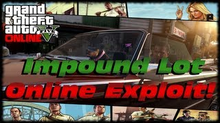 GTA 5 Online Impound Lot Glitch! Easiest Way How To Get