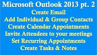 Microsoft Outlook 2013 Part 2 (Email, Contacts, Calendar