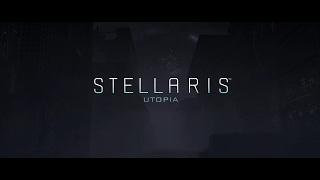 Stellaris - Utopia Reveal Teaser