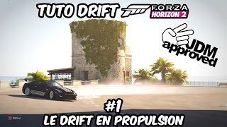 Tuto Drift Forza Horizon 2 # 1 LE DRIFT EN PROPULSION