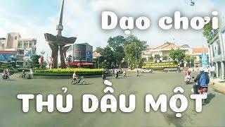 Dạo chơi Thủ Dầu Một - Mr. BD
