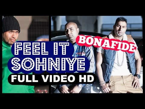 BONAFIDE - Feel It Sohniye ft HUMZA (Bad Man) & JAGS KLIMAX **Official Video**