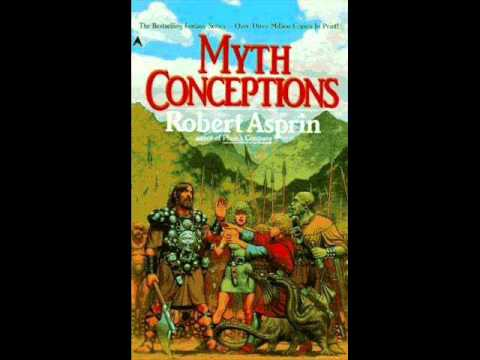 Robert Asprin -Myth Conceptions pt 3 of 10 Audio