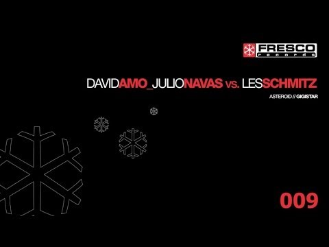 Julio Navas, David Amo, Les Schmitz - Gigistar