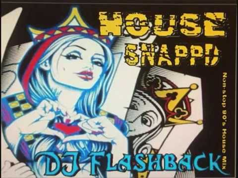 Dj Flashback Chicago, House Snapp'D V1