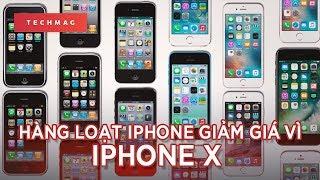 TechDaily 13/9: Hàng loạt iPhone giảm giá vì.... iPhone X ra mắt