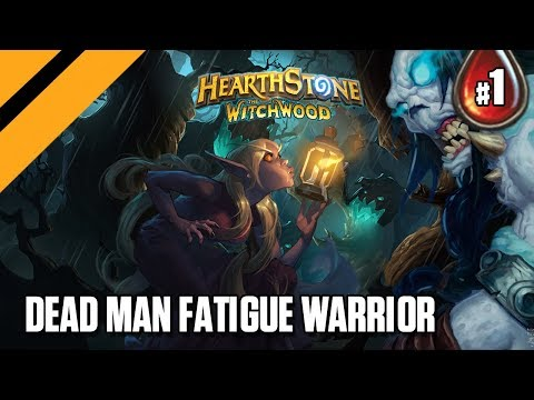 Hearthstone: The WitchWood - Dead Man Fatigue Warrior - P1
