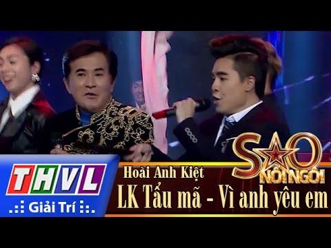 THVL | Sao nối ngôi - Tập 10: LK Tẩu mã, Vì anh yêu em - Hoài Anh Kiệt