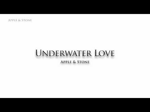 Apple & Stone - Underwater Love